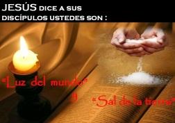 Jesucristo dice - Ustedes son luz y sal del mundo.jpg