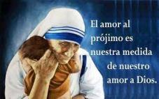Madre Teresa de Calcuta - Amor al prójimo