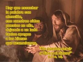 No se puede servir a Cristo y al dinero