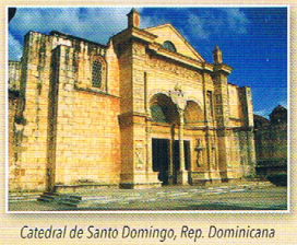 Hispanoamérica - Catedral de Santo Domingo