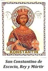 San Constantino de Escocia, Rey y Mártir