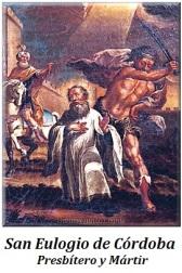 San Eulogio de Córdoba - Presbítero y Mártir