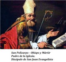 San Policarpo - Obispo y Mártir