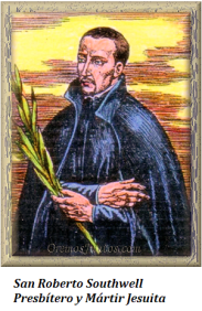 San Roberto Southwell - Presbítero y Mártir Jesuita