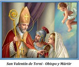 San Valentín de Terni - Obispo y Mártir