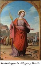 Santa Engracia Virgen y Mártir