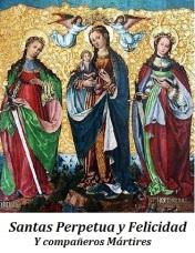 Santas Perpetua y Felicidad - Mártires