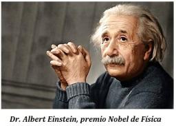 Dr. Albert Einstein, premio Nobel de Física