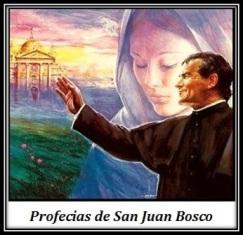Profecias de San Juan Bosco
