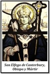 San Elfego de Canterbuty - Obispo y Mártir
