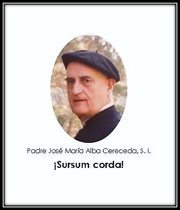 Padre José María Alba Cereceda S.J.