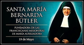 Santa Mª Bernarda Bütler - Fundadora