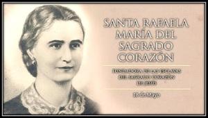 Santa Rafaela del Sagrado Corazón - Fundadora