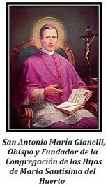 San Antonio Mª Gianelli - Obispo y Fundador