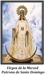 Virgen de la Merced - Patrona de Santo Domingo