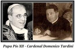 Papa Pío XII - Cardenal Domenico Tardini