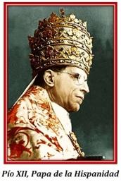 Pío XII, Papa de la Hispanidad