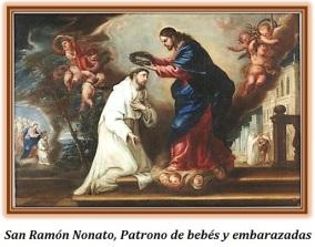 San Ramón Nonato - Patrono debebés y embarazadas