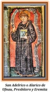San Adelrico de Ufnau - Presbítero y Eremita