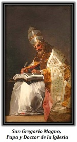 San Gregorio Magno - Papa y Doctor de la Iglesia