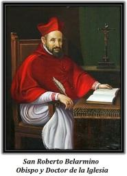San Roberto Belarmino - Obispo y Doctor de la Iglesia