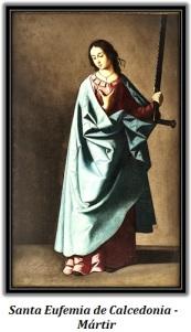 Santa Eufemia de Calcedonia - Mártir