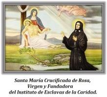 Santa María Crucificada de Rosa - Virgen y Fundadora