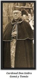 Cardenal Don Isidro Gomá y Tomás