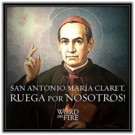 San Antonio Mª Claret - Ruega por nosotros