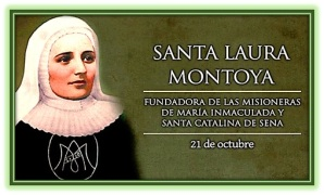 Santa Laura Montoya - Fundadora