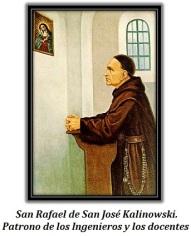 San Rafael de San José Kalinowski. Patrono de los Ingenieros y los docentes