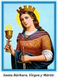 Santa Bárbara. Virgen y Mártir.