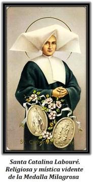 Santa Catalina Labouré. Religiosa y mística vidente de la Medalla Milagrosa