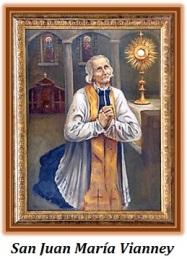 San Juan María Vianney - Patrono de los sacerdotes y párrocos