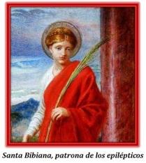 Santa Bibiana, patrona de los epilépticos