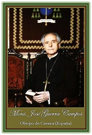 Mons. D. José Guerra Campos - Obispo de Cuenca
