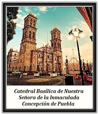 Catedra Basílica - de Puebla