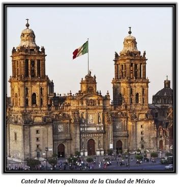 Catedral Metropolitana de la Ciudad de Máxico