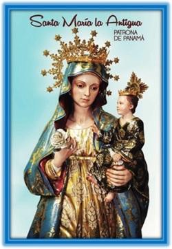 Santa María la Antigua - Patrona de Panamá